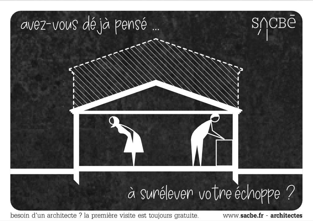 avez-vous deja pense a surelever votre echoppe | Sacbé Architectes Bordeaux